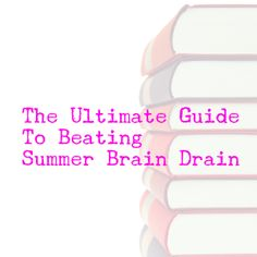 The Ultimate Guide to Beating Summer Brain Drain   Alamo City Moms Blog