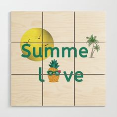 Summer Love Vibes Palms Pineapple Sun Wood Wall Art by Pineapple Palm Tree, Baltic Birch, Inspire Others, Inspirational Gifts, Summer Of Love, Wood Wall Art, Wall Design, Palm Trees, Squares