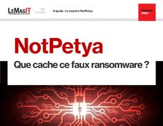 NotPetya : Que cache ce faux Ransomware ?