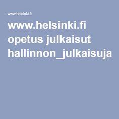 www.helsinki.fi opetus julkaisut hallinnon_julkaisuja_33_2006.pdf