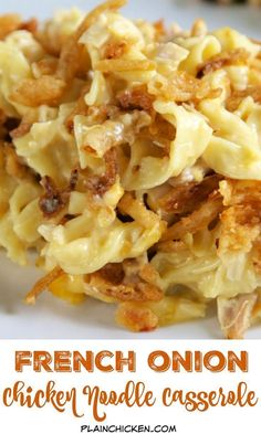 French Onion Chicken Noodle Casserole Recipe - egg noodles, french onion dip, cream of chicken soup, cheese, chicken topped with French fried onions. Chicken And Egg Noodles, Chicken Noodle Casserole, Cream Of Chicken Soup, Potato Casserole, Creamy Chicken, Hamburger Casserole, Pasta Casserole, Chicken Pasta, Noodle Soup