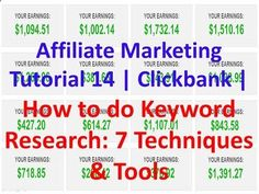 Affiliate Marketing Tutorial 14 | Clickbank | How to do Keyword Research: 7 Techniques & Tools i.ytimg.com/...