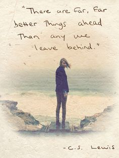"""Taylor Swift <3 """"There are far, far, better things ahead than any we leave behind."""" -C.S. Lewis"""