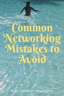 How To Make Money Online: Common Networking Mistakes to Avoid