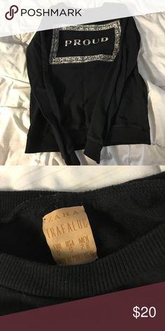 "Zara graphic sweatshirt Black graphic sweatshirt from Zara. Reads ""Proud Soul."" Zara Tops Sweatshirts & Hoodies"