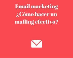 ¿Cómo hacer un mailing efectivo en 4 pasos? #Marketing http://blgs.co/0rCst2