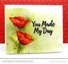 you made my day watercolor card by Francine Vuilleme
