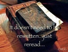 Reread your KJV bible and not another version written by men to their own understanding and not of the Spirit. Christian Faith, Christian Quotes, Christian Posters, Christian Messages, Christian Images, Christian Living, Bible Scriptures, Bible Quotes, Biblical Quotes