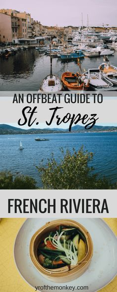 Beyond St Tropez nightlife is a guide to offbeat things to do in St. Tropez, France. This lists the top 6 things to do and attractions if you have only 24 hours in the French Riviera, Europe. A must read for foodies, romantics and those looking for off the beaten path, slow travel guides. #foodietravel #foodietraveleurope