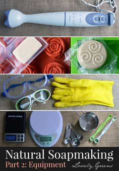 How to make Natural Soap Series: Part 2 of 4 - Equipment and Safety. You can make handmade soap in the comfort of your kitchen but will need a few pieces of kit before you start. This post outlines the equipment and safety aspects of cold-process soap making and also provides links as to where you can purchase items online #lovelygreens #soap