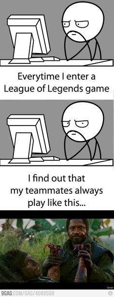 Playing League of Legends online....I hate it when my team has no brain sometimes D: