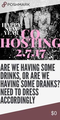 • Happy New Year • Co Hosting • 3rd Posh Party 🎉 Join me in the New Year as I Co - Host A Third Posh Party! 2.7.17 . Thank you for all the shares, poshlove and support! lyfebyandi Other