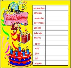 k narodeninovým oslavám Birthday Calendar, Bart Simpson, Back To School, Diy And Crafts, Preschool, Happy Birthday, Classroom, Teacher, Education