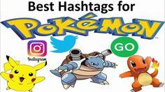Best Hashtags for Pokemon Go (Popular) Most Popular Hashtags, Pokemon Go, Twitter, Youtube, Instagram, Youtubers, Youtube Movies