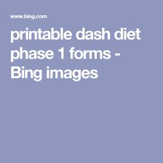 printable dash diet phase 1 forms - Bing images