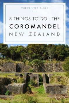 8 things to do in the Coromandel New Zealand - The Painted Globe New Zealand Itinerary, New Zealand Travel Guide, Living In New Zealand, Visit New Zealand, North Island New Zealand, South Island, Stuff To Do, Things To Do, Painted Globe