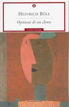 http://www.ilariapasqua.net/apps/blog/show/43107912-opinioni-di-un-clown-h-b%C3%B6ll-1963-