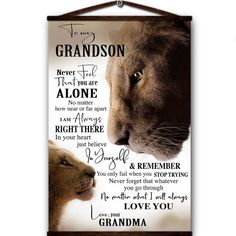 Lion canvas poster to my grandson never feel that you are alone i always right there in your heart yoursell and remember love your grandm