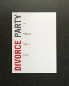 Divorce Party Invitation - customization and mailing available. $2.00, via Etsy.