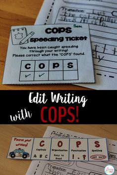 "Editing writing will be a joy for your students with Edit Writing with COPS! It is an engaging, effective way for students to remember to edit their writing! ""Patrol Your Writing with COPS!""  May easily be used for: self, peer, or teacher editing. I post these on my Writing Focus Wall and the students glue the bookmarks in their writing folders. Teaching Grit, Teaching Grammar, Teaching Writing, Teaching Strategies, Teaching Resources, Teaching Ideas, Editing Writing, Writing Lessons, Writing Process"