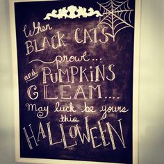 Getting into the Halloween spirit! Home-made chalk board and Classic Halloween quote!