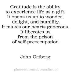 #Gratitude #quote by John Ortberg