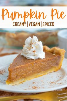 The best ever vegan pumpkin pie recipe made with coconut milk and plenty of comforting spices. Rich, creamy and so easy to make! #veganpie #veganpumpkinpie #vegandesserts Dairy Free Pumpkin Pie, Vegan Pumpkin Pie, Homemade Pumpkin Pie, Vegan Pie, Homemade Butter, Pumpkin Pie Recipes, Fall Recipes, Healthy Vegan Desserts, Vegan Dessert Recipes
