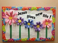 Sunday School Bulletin Boards Layouts | Bulletin Board Idea - Jesus Gives New Life!