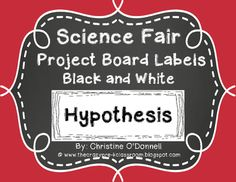I made these black and white labels for my graders science fair project this year. I hope you can find them useful as well. Science Project Board, Science Fair Board, Science Fair Projects Boards, Science Boards, Preschool Science Activities, Science Worksheets, Stem Science, Science For Kids, Science Classroom Decorations