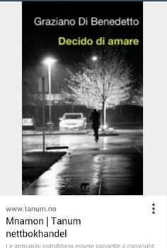 Graziano di benedetto www.mnamon.it Amazon Amazon prime candiolo libri scrittori narrativa www.mnamon.it decido di amare