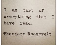 Theodore Rooseverlt quote on Reading Books ~ A beautiful truth about why we read. To join adventures, love characters and wander into new reflections. I Love Books, Good Books, Books To Read, Quotes About Reading Books, Reading Quotes Kids, Great Quotes, Quotes To Live By, Inspirational Quotes, Book Quotes