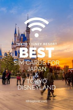 Here's our best recommendations for SIM Cards and Wifi Hot Spots to use in Japan and Tokyo Disneyland!