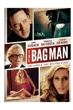 John Cusack and Robert De Niro star in riveting crime thriller 'The Bag Man', arriving on DVD and Blu-ray on Tuesday, April 1, 2014. Additional cast:  Rebecca Da Costa, Crispin Glover, Sticky Fingaz, Martin Klebba.