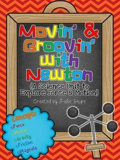 Movin' & Groovin' with Newton {A Science Unit to Explore Force and Motion} $5.50