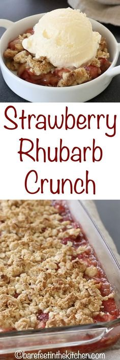 Strawberry Rhubarb Crunch - get the recipe at barefeetinthekitc. Strawberry Rhubarb Crunch - get the recipe at barefeetinthekitc. Rhubarb Desserts, Köstliche Desserts, Delicious Desserts, Dessert Recipes, Yummy Food, Fruit Deserts Recipes, Health Desserts, Weight Watcher Desserts, Low Carb Dessert