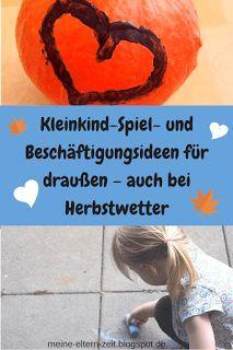 Rausgehen mit Kleinkind auch im Herbst: Tipps und Ideen zum Malen, Matschen und Spielen für Garten, Balkon und Terrasse #Kleinkind #beschäftigung #draußen #herbst