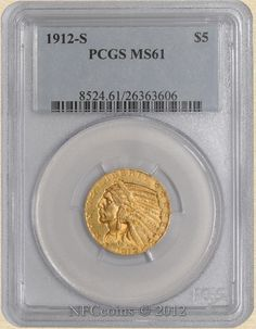 1912-S Five Dollar Gold Indian MS61 PCGS, obverse