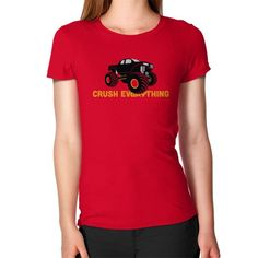 Crush Everything Women's T-Shirt