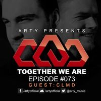 Together We Are: Episode 073 [CLMD Guest Mix] by Arty Official on SoundCloud