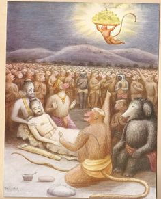 Ravana, after the death of his son Indrajit, at last went to the battlefield himself to face the enemies. He discharged a powerful missile – biological missile – towards Lakshmana and he fainted at once. Rama came to the forefront and fought with Ravana. Like modern warfare, they had military doctors in the monkey battalion. Dr. Sushena, a monkey, felt Lakshmana's pulse and said someone must get the herbs Sanjivani, Vishalyakarani and Sandhani from the faraway mountain Dronagiri.