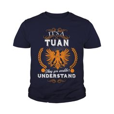 TUAN,  TUANYear,  TUANBirthday,  TUANHoodie #gift #ideas #Popular #Everything #Videos #Shop #Animals #pets #Architecture #Art #Cars #motorcycles #Celebrities #DIY #crafts #Design #Education #Entertainment #Food #drink #Gardening #Geek #Hair #beauty #Health #fitness #History #Holidays #events #Home decor #Humor #Illustrations #posters #Kids #parenting #Men #Outdoors #Photography #Products #Quotes #Science #nature #Sports #Tattoos #Technology #Travel #Weddings #Women