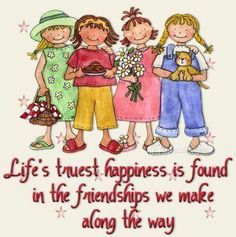 Life's Truest Happiness Is Found In The Friendships We Make Along The Way quotes quote friend friendship quotes friend quotes quotes for friends quotes on friendship Friend Friendship, Friendship Quotes, Funny Friendship, Genuine Friendship, Friends Drawing, Special Friend Quotes, Special Friends, Friend Sayings, Friend Poems