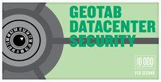 Geotab Datacenter Security #Telematics