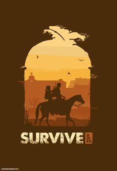 The Last of Us Poster Series: Survive by Brandon Meier #lastofus #gamer #geek #ps3