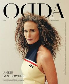 Fashion, Arte, Cultura Andie Macdowell, Magazin Covers, Modern Suits, A Moment To Remember, Anne Lamott, Korea, Artist Management, Milano Fashion Week, The New Wave