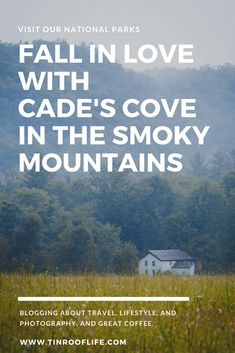 Fall In Love With Cade's Cove Great Smoky Mountains