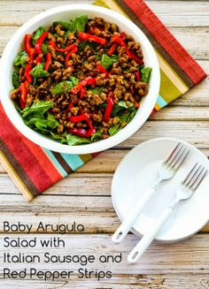 Kalyn's Kitchen®: Baby Arugula Salad with Turkey Italian Sausage and Red Pepper Strips (Low-Carb, Gluten-Free) Baby Arugula, Arugula Salad, Healthy Salad Recipes, Paleo Recipes, Skinny Recipes, Meat Recipes, Buenos Dias Quotes, Sausage Breakfast, Eat Breakfast