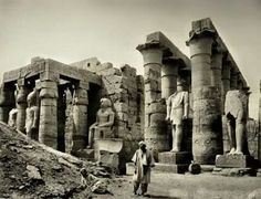 Statues of Ramesses ll at the Luxor Temple in the 1870s.