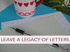 A Legacy of Letters