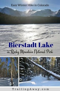 Hiking to Bierstadt Lake in Colorado s Rocky Mountain National Park is a  great beginner snowshoeing   36439e05cd2c